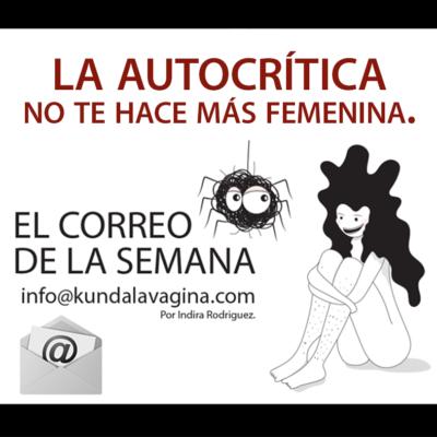 La autocrítica no te hace más femenina!